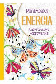 MiniRelaks Energia. Antystresowa kolorowanka