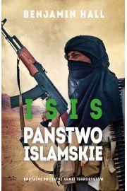 ISIS. Państwo Islamskie. Brutalne początki armii terrorystów