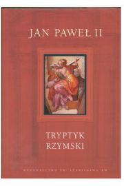 Tryptyk rzymski Jan Paweł II op.