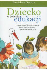 Dziecko w �wiecie edukacji