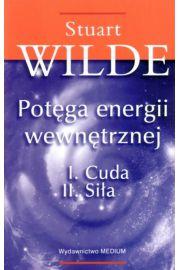 Potęga energii wewnętrznej Wilde Stuart