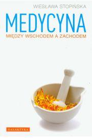Medycyna mi�dzy Wschodem a Zachodem