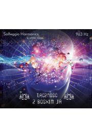 Łączność z boskim ja 963 Hz - Solfeggio Harmonics