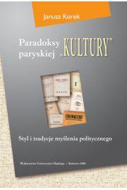 """Paradoksy paryskiej """"Kultury"""". Wyd. 3. zm. i uzup."""