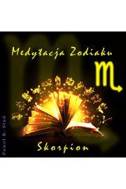 (e) Medytacja Zodiaku. Skorpion - Paweł Stań