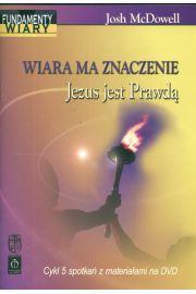 Wiara ma znaczenie Jezus jest Prawdą