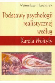 Podstawy psychologii realistycznej według Karola Wojtyły