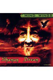 (e) Mind Wings - Shaman Dream - Ł. Kaminiecki, P. Tabaczyński, R. Rybacki