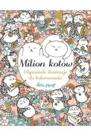 Wspaniałe ilustracje do kolorowania. Milion kotów
