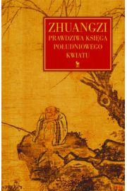 Zhuangzi. Prawdziwa Księga Południowego Kwiatu