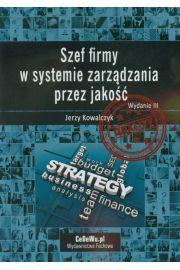Szef firmy w systemie zarządzania przez jakość