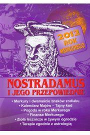 Nostradamus i jego przepowiednie