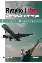 Ryzyko i stres w lotnictwie sportowym