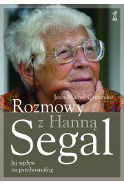 Rozmowy z Hanną Segal. Jej wpływ na psychoanalizę