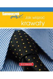 Jak wiązać krawaty. Samouczek porady