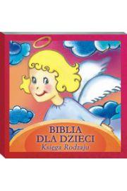 Biblia dla Dzieci. Księga Rodzaju