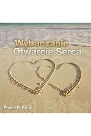 (e) Wybaczanie - Otwarcie Serca (medytacja) - Paweł Stań