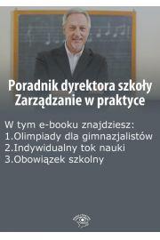 Poradnik dyrektora szkoły. Zarządzanie w praktyce, wydanie październik 2014 r.
