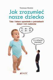 Jak zrozumieć nasze dziecko