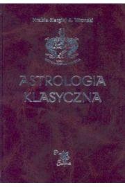 Astrologia klasyczna Tom I Wprowadzenie do ...
