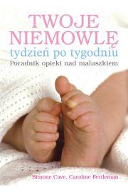 Twoje niemowlę tydzień po tygodniu