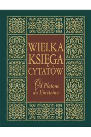 Wielka księga cytatów. Od Platona do Einsteina