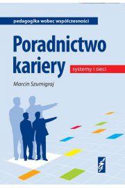 Poradnictwo kariery. systemy I sieci