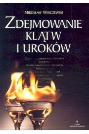 Zdejmowanie klątw i uroków - Winczewski Mirosław