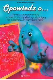 Opowiedz o... Terapia zaburzeń mowy u dzieci...