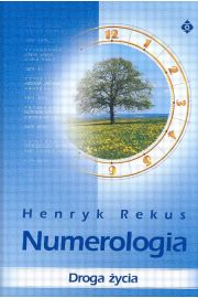 Numerologia. Droga życia