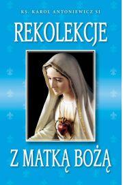 Rekolekcje z Matką Bożą