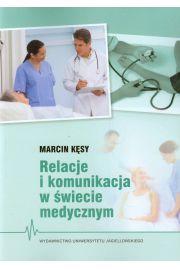 Relacje i komunikacja w świecie medycznym