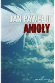 Anioły. Jan Paweł II