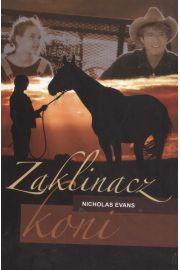 Zaklinacz koni. Nowe wydanie - Nicholas Evans