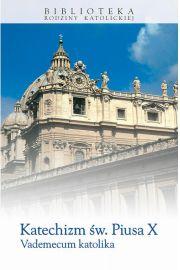 Katechizm św. Piusa X. Vademecum katolika