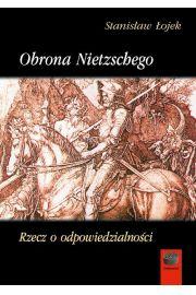 Obrona Nietzschego Rzecz o odpowiedzialności