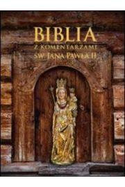 Biblia z komentarzami Jana Paw�a II wersja g�ralska
