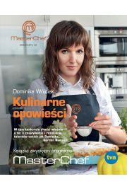 Kulinarne opowieści. Książka zwycięzcy Masterchefa
