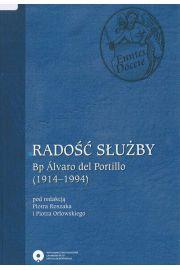 Radość służby. Bp Alvaro del Portillo (1914-1994)