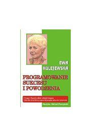 Programowanie Sukcesu i Powodzenia (kaseta) - Ewa Kulejewska
