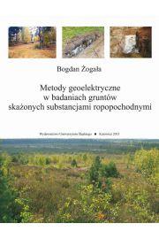 Metody geoelektryczne w badaniach gruntów skażonych substancjami ropopochodnymi