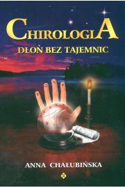 Chirologia - dłoń bez tajemnic - Chałubińska Anna