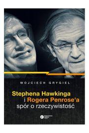 Stephena Hawkinga i Rogera Penrose'a sp�r o rzeczywisto��
