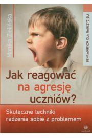 Jak reagować na agresję uczniów