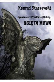 Opowie�ci z Przekl�tej Doliny: Uci�ta Mowa