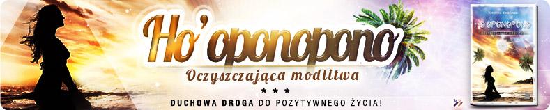 Poznaj moc oczyszczającej modlitwy Ho'oponopono! >>