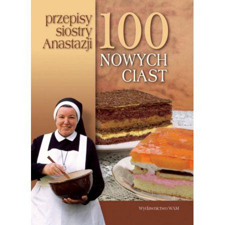 100 Nowych Ciast Przepisy Siostry Anastazji Anastazja Pustelnik