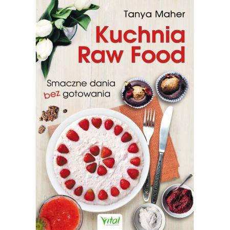 Kuchnia Raw Food Smaczne Dania Bez Gotowania