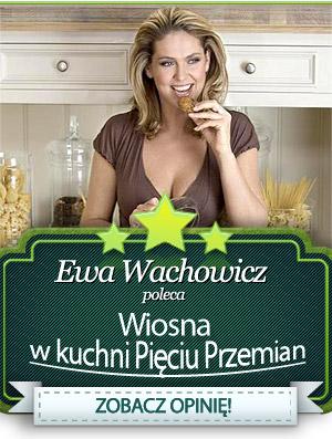 Ewa Wachowicz poleca