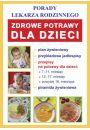 Zdrowe potrawy dla dzieci - Kuchnia